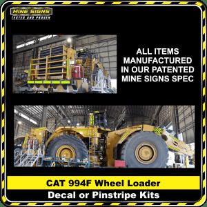 Mine Signs Spec Kit - Cat 994F Wheel Loader decal pinstripe