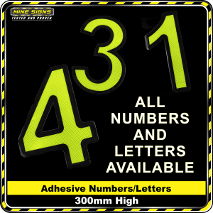 Mine Signs Spec Adhesive Numbers 300mm letters