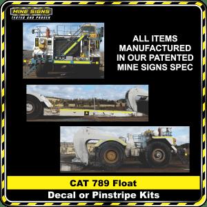Mine Signs Spec Kit - Cat 789 Float decal pinstripe