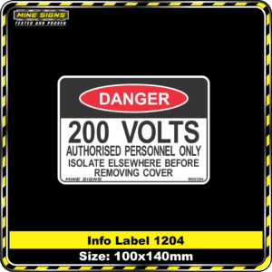200 Volts Authorised Personnel Only Isolate Elsewhere Before Removing Cover