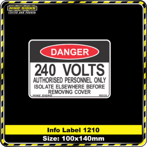 240 Volts Authorised Personnel Only Isolate Elsewhere Before Removing Cover