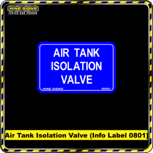 MS - Product Background - Safety Signs - Air Tank Isolation Valve 0801